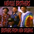 The Neville Brothers - Son of a Preacher's Daughter